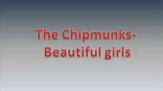 Video Chipmunks-beautiful girls download MP3, 3GP, MP4, WEBM, AVI, FLV April 2018