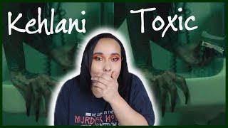 Kehlani giving me everything I need!! | KEHLANI - TOXIC *First Reaction*