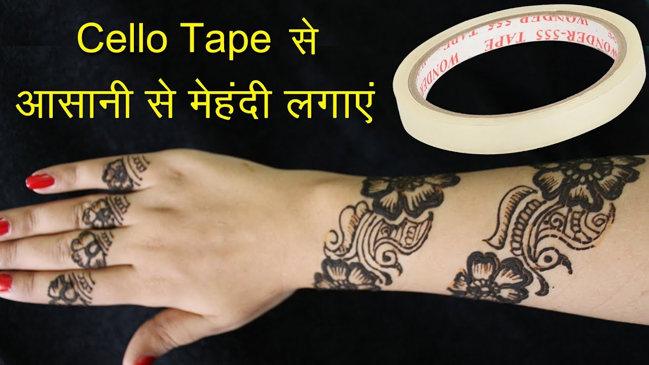 How To Apply Mehndi With Cello Tape Latest Henna Mehndi Designs