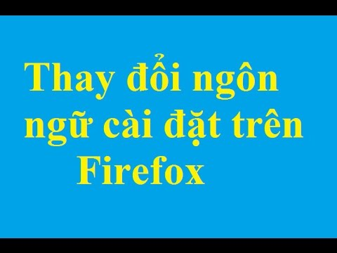 Cách thay đổi cài đặt ngôn ngữ trên trình duyệt Firefox - Taimienphi.vn