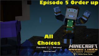 Minecraft Story Mode Episode 5 Order Up All Choices / Alternative Choices