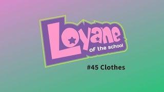 Clothes - Roupas #45º PROGRAMA LOYANE OF THE SCHOOL