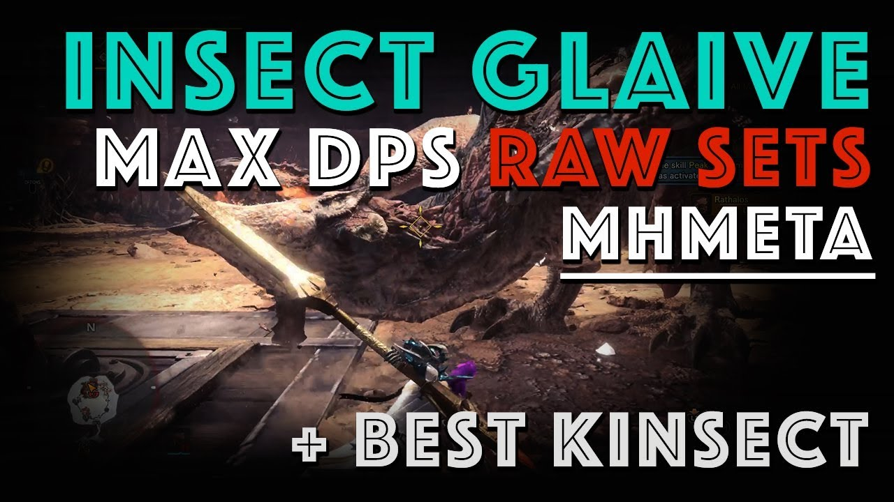 Mathematically Best RAW Insect Glaive Builds (MHW META)