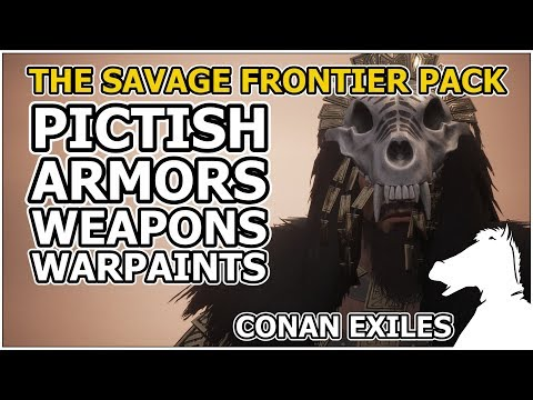 PICTISH Armors, Weapons, Warpaints | The Savage Frontier Pack | CONAN EXILES