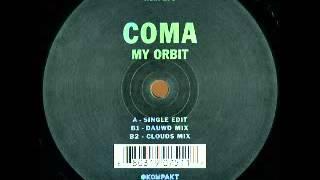 Coma - My Orbit (Clouds Mix) [Kompakt]