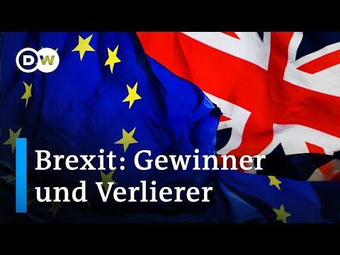 Wie es nach dem Brexit weitergeht: Wer sind die Gewinner und Verlierer? | DW Nachrichten