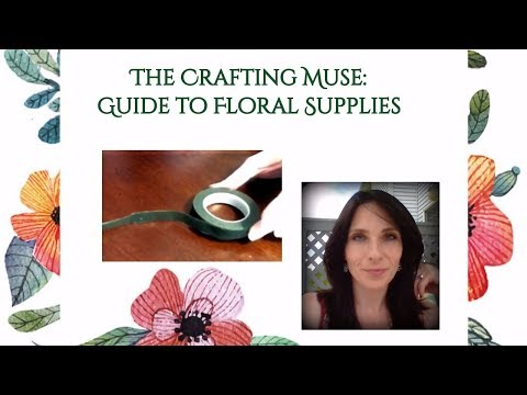 Guide to Floral Supplies