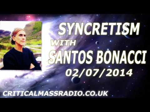 Syncretism With Santos Bonacci - The Intuition And The Exper