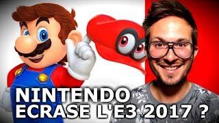 NINTENDO A-T-IL ÉCRASÉ L'E3 2017 ? Mon avis...