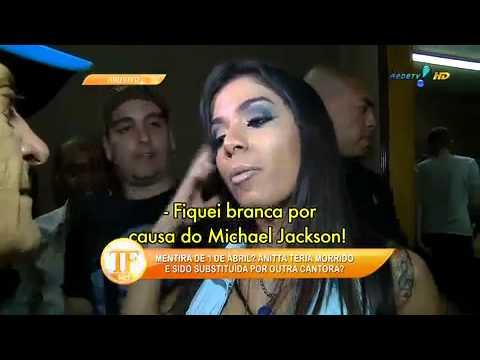 'Verdadeira' Anitta Morreu - TV Fama 01/04/2014