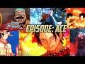 One Piece: Burning Blood - Story Mode ~ Episode: Ace (English Subtitles)