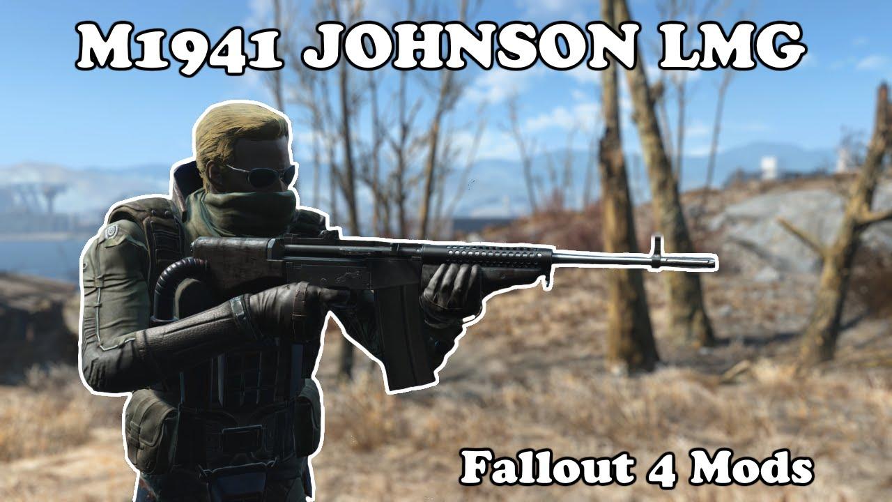 Fallout 4 Mods - M1941 Johnson LMG