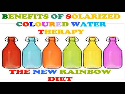 BENEFITS OF SOLAR CHARGED WATER|THERAPEUTIC SOLARIZED WATER| ADVANTAGES OF COLOURED WATER THERAPY