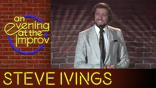 Steve Ivings - Early Stand Up Comedy @ An Evening at the Improv