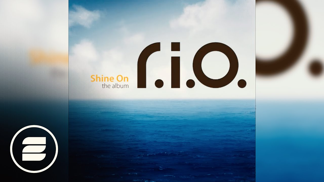 RIO When The Sun Comes Down Shine On The Album
