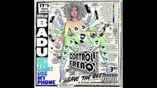 Erykah Badu - Medley: What's Yo Phone Number / Telephone (Ghost of Screw Mix)