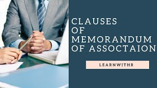 Clauses of Memorandum of Association in Hindi/ Content of memorandum of association.