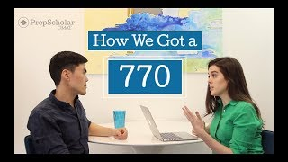 How We Got a 770 GMAT Score: Ask 2 Top Scorers