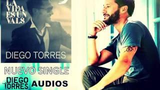 Diego Torres - La Vida Es Un Vals (Audio) // CD Buena Vida | Diego Torres Audios