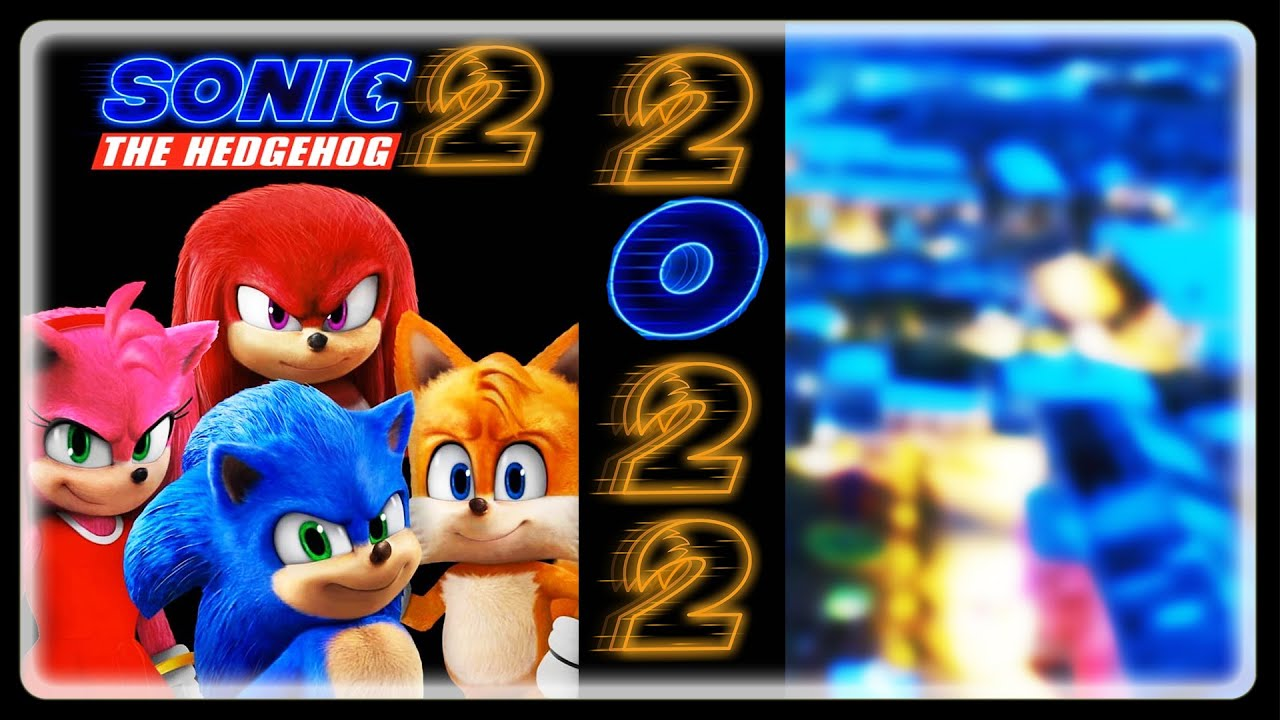 Sonic Movie 2 News Sequel Early Release Date Confirmed 2022 Youtube