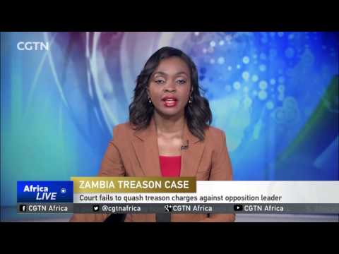 Court fails to quash treason charges against Zambian opposition leader