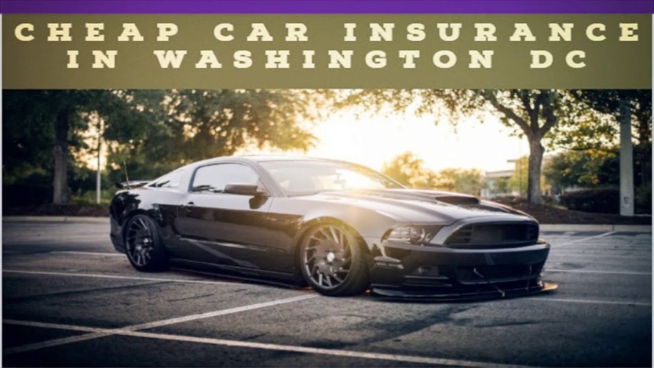 Cheap Car Insurance in Washington DC