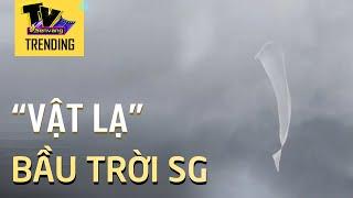 'Vật thể lạ' xuất hiện trên bầu trời Sài Gòn