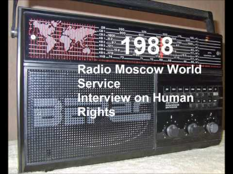 Radio Moscow World Service 1988 Interview on Human Rights