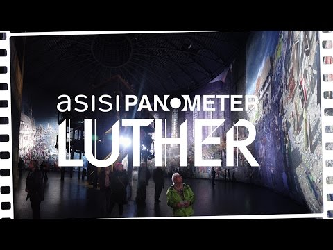 Luther 1517 Asisi Panometer 2017