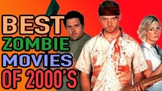 Best zombie movies of the 2000's - best movie list