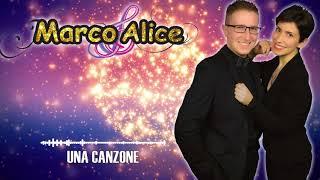 Una canzone - Marco & Alice
