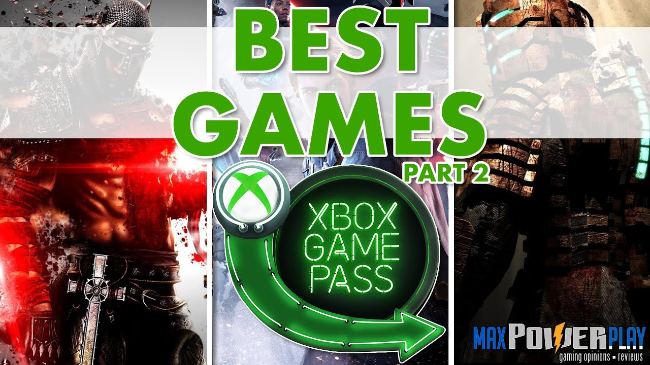 Best Xbox Game Pass Games | Top Game Pass Games Worth Downloading For Xbox & PC | Part 2