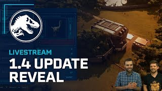 Jurassic World Evolution - 1.4 Update Showcase and Release Date