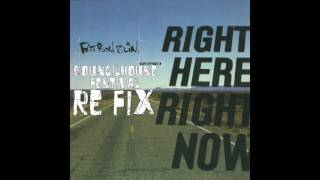 FatboySlim - Right here Right now (Kouncilhouse Festival ReWork)