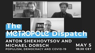 Metropole Dispatch - Populism, Democracy and COVID-19