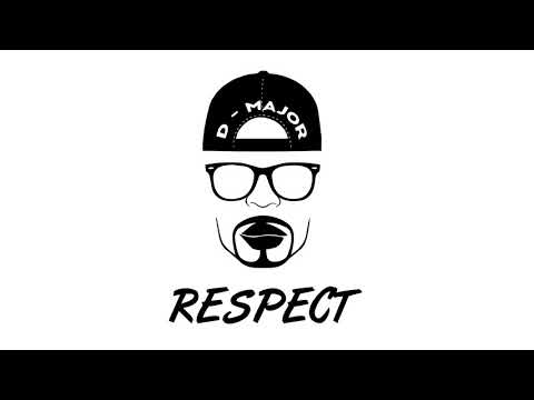 D Major   Respect