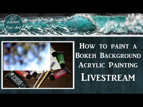 How to paint a Bokeh Background in Acrylics (no airbrush) - Glazing w/ Lachri