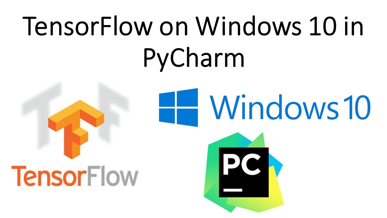 Python: Tensorflow on Windows 10 in PyCharm