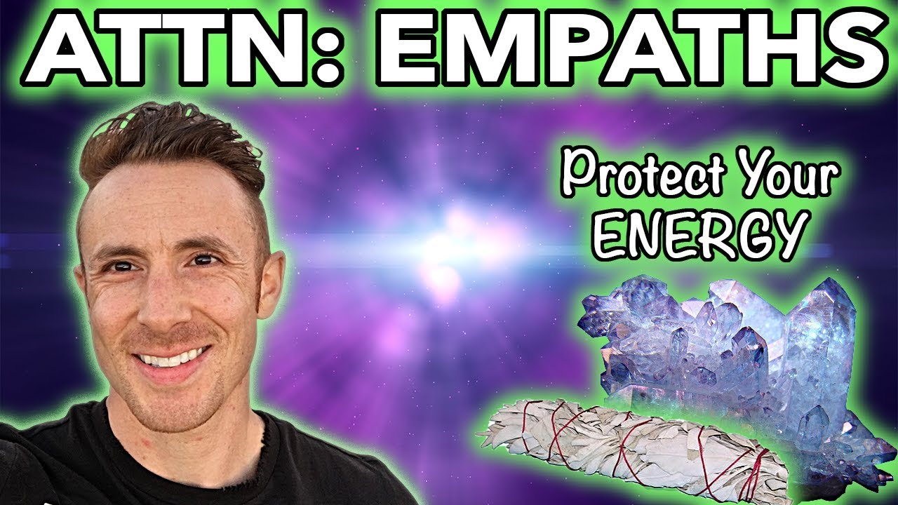 How To Protect Your Energy - (As An Empath & Highly Sensitive Person)