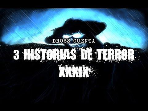 Dross cuenta 3 historias de terror XXXIX: ¡Feliz día Día de los Muertos, México!