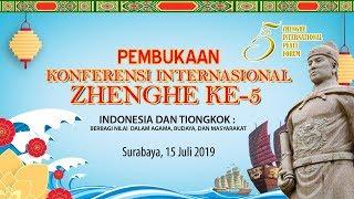 PEMBUKAAN KONFERENSI INTERNASIONAL ZHENGHE KE 5 di JX INTERNATIONAL SURABAYA