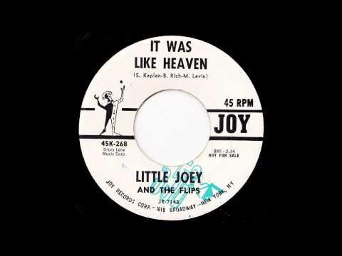LITTLE JOEY AND THE FLIPS It Was Like Heaven
