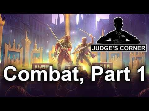 The Combat Phase, Part 1 - Judge's Corner #48