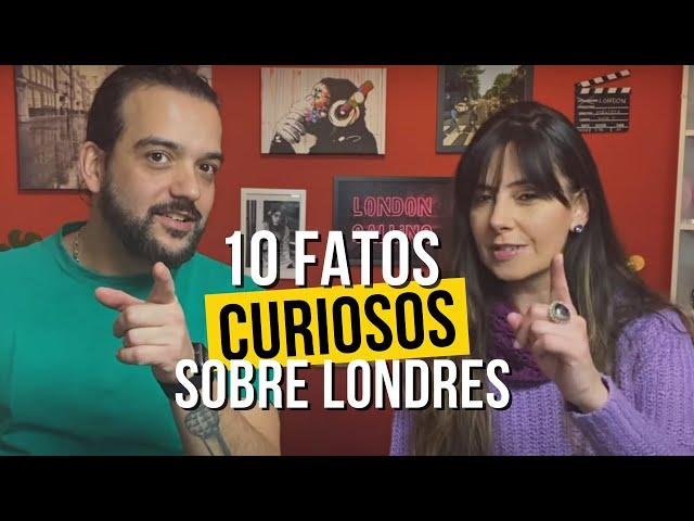 10 FATOS CURIOSOS SOBRE LONDRES - Que você nem imaginava!