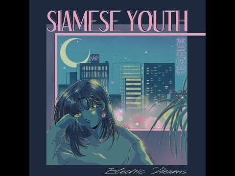 Siamese Youth - Electric Dreams (Album Teaser) Mp3