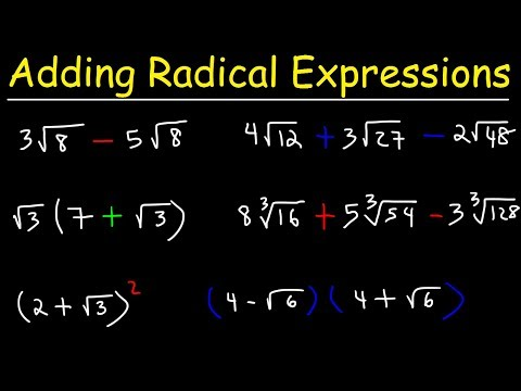 Adding And Subtracting Radical Expressions With Square Roots And Cube Roots