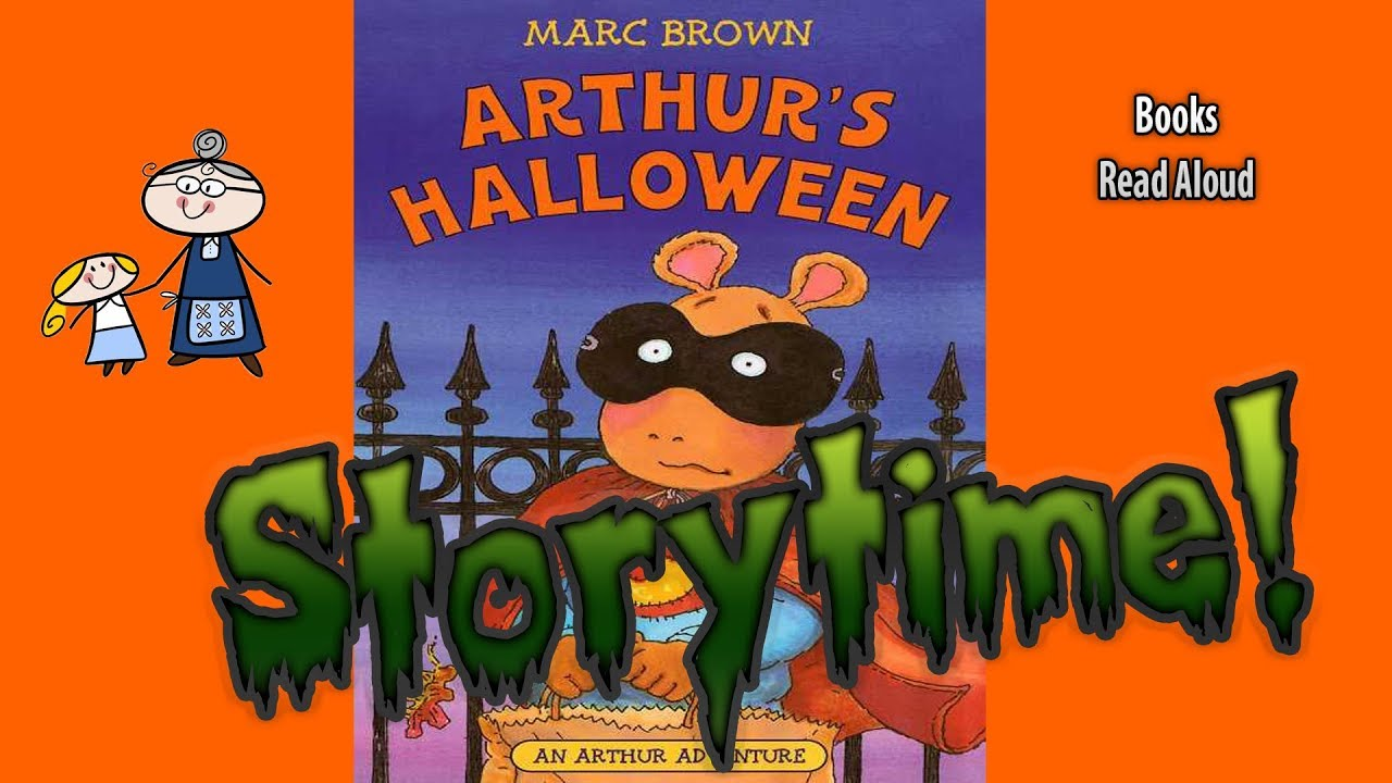arthurs halloween halloween stories storytime bedtime story read aloud books