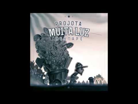 12 Projota Mulher part Marlos Vinicius MIXTAPE MUITA LUZ 2013] COM LETRA (480p)
