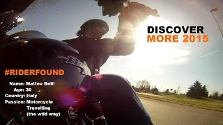 DiscoverMore2015, the Journey Continues  #Riderfound
