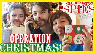 SUPER SPIES: OPERATION CHRISTMAS!  | SPY GEAR MISSION  |  KITTIESMAMA